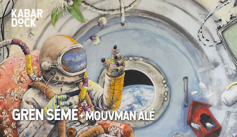 GRÈN SÉMÉ + MOUVMAN ALÉ