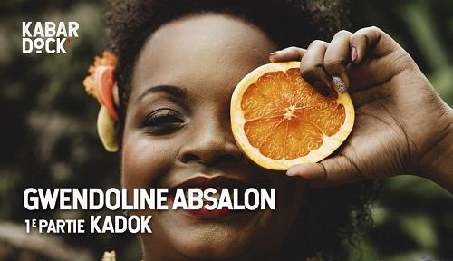 GWENDOLINE ABSALON au Kabardock [1e partie KADOK]