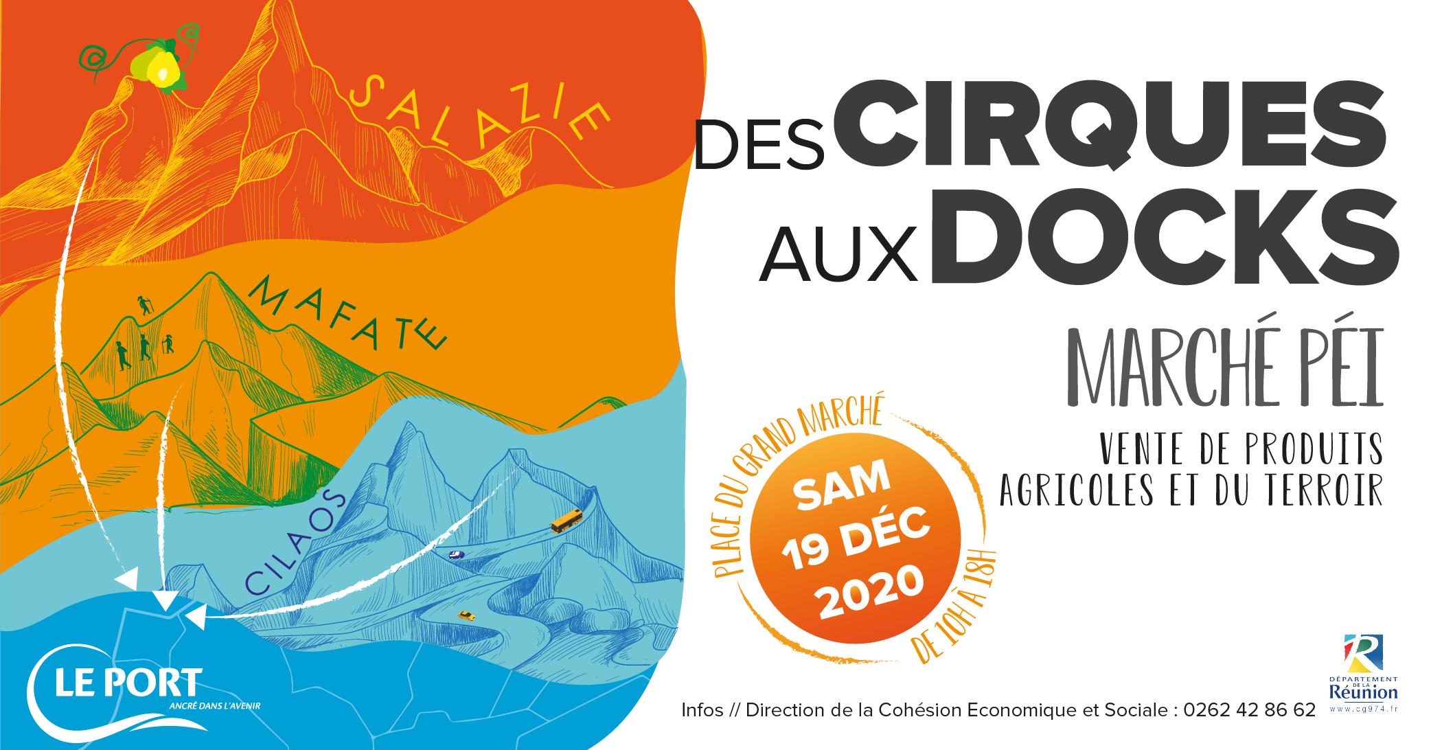 « Marché péï, Des cirques aux Docks »