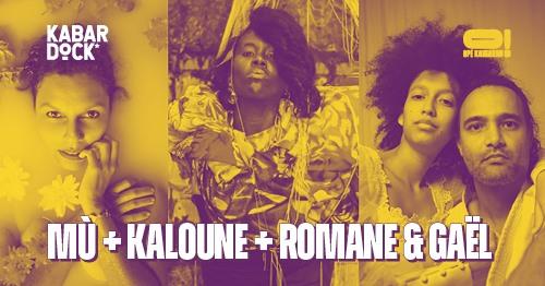 MÙ + KALOUNE + ROMANE & GAËL [Opé Kamarad!]
